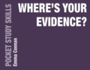 Where's Your Evidence? - Book