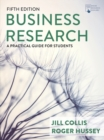 Business Research : A Practical Guide for Students - Book