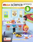 Max Science primary Student Book 3 : Discovering through Enquiry - Book