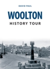 Woolton History Tour - Book
