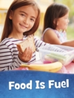 Food Is Fuel - Book