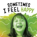 Sometimes I Feel Happy - Book