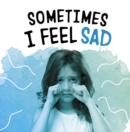 Sometimes I Feel Sad - Book