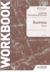 Cambridge International AS & A Level Business Skills Workbook - Book