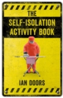 The Self-Isolation Activity Book - Book