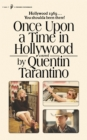 Once Upon a Time in Hollywood : The First Novel By Quentin Tarantino - Book