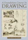 A Foundation Course In Drawing - eBook