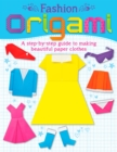 Fashion Origami : A step-by-step guide to making beautiful paper clothes - eBook