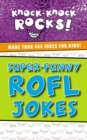 Super-Funny ROFL Jokes : More Than 444 Jokes for Kids - eBook