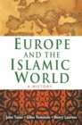 Europe and the Islamic World : A History - eBook