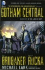 Gotham Central TP Book 01 In The Line Of Duty - Book