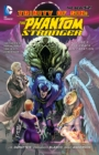 Trinity Of Sin The Phantom Stranger Vol. 3 The Crack In Creation (The New 52) - Book