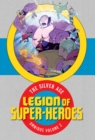 Legion of Super-Heroes : The Silver Age Omnibus Volume 2 - Book