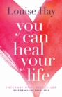 You Can Heal Your Life - eBook
