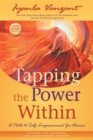 Tapping the Power Within : A Path to Self-Empowerment for Women: 20th Anniversary Edition - Book