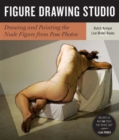 Figure Drawing Studio : Drawing and Painting the Nude Figure from Pose Photos - Book