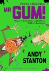 You're a Bad Man, Mr. Gum! - eBook