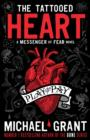 The Tattooed Heart: A Messenger of Fear Novel - Book