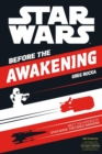 Star Wars The Force Awakens: Before the Awakening : Meet the Heroes of Star Wars The Force Awakens - Book