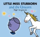 Little Miss Stubborn and the Unicorn - Book