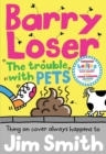 Barry Loser and the trouble with pets - Book