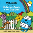 Mr. Men: Hide-and-Seek in the Garden (A Lift-and-Find book) - Book