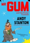 Mr Gum and the Power Crystals - Book