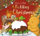 Winnie-the-Pooh: A Pudding for Christmas - Book
