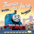 Thomas & Friends: Thomas the Hero : VE Day - Book
