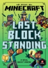 Minecraft: Last Block Standing (Woodsword Chronicles #6) - Book