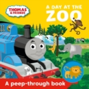 Thomas & Friends: A Day at the Zoo a peep-through book - Book