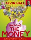 Show Me the Money : Big Questions About Finance - eBook