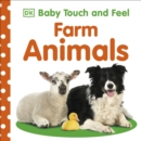 Baby Touch and Feel Farm Animals - Book