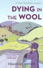Dying In The Wool : Number 1 in series - eBook