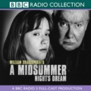 A Midsummer Night's Dream : A BBC Radio 3 Full-Cast Production - eAudiobook