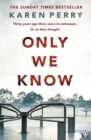 Only We Know - Book