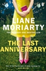 The Last Anniversary : From the bestselling author of Big Little Lies, now an award winning TV series - eBook