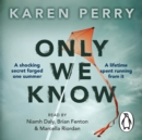 Only We Know - eAudiobook