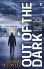 Out of the Dark : The gripping Sunday Times bestselling thriller - eBook