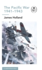 The Pacific War 1941-1943 : Book 6 of the Ladybird Expert History of the Second World War - eBook