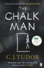 The Chalk Man : The Sunday Times bestseller. The most chilling book you'll read this year - eBook
