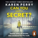 Can You Keep a Secret? - eAudiobook