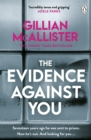 The Evidence Against You : The gripping new psychological thriller from the Sunday Times bestseller - eBook