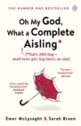 Oh My God, What a Complete Aisling - Book