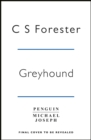 Greyhound : Film tie-in originally published as The Good Shepherd - Book