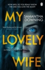 My Lovely Wife : The gripping Richard & Judy thriller that will give you chills this winter - Book
