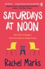 Saturdays at Noon : An uplifting, emotional and unpredictable page-turner to give you hope and make you smile - Book
