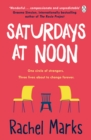 Saturdays at Noon : An uplifting, emotional and unpredictable page-turner to give you hope and make you smile - eBook