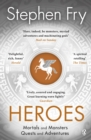Heroes : Mortals and Monsters, Quests and Adventures - Book