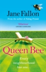 Queen Bee : The Sunday Times Bestseller and Richard & Judy Book Club Pick 2020 - eBook